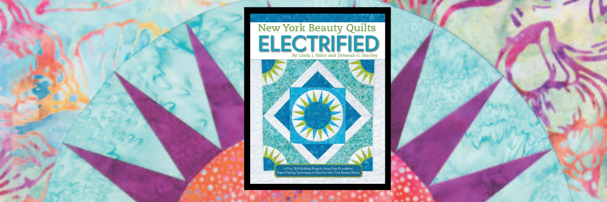 Award-Winning Quilter Shows How to Make Stunning New York Beauty Quilts