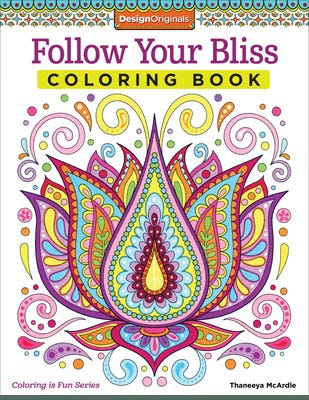 Adult Coloring - Follow Your Bliss Coloring Book