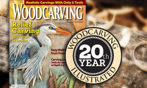 Woodcarving Illustrated Magazine Celebrates 20th