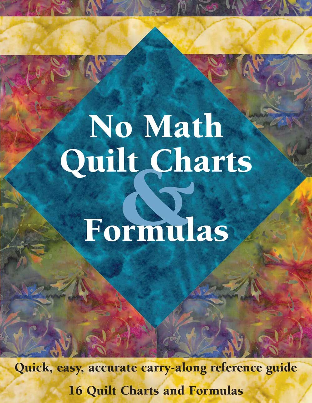 No Math Quilt Charts & Formulas - Quilting Book