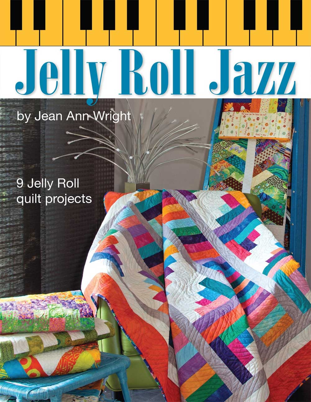 Jelly Roll Jazz - Quilting Book