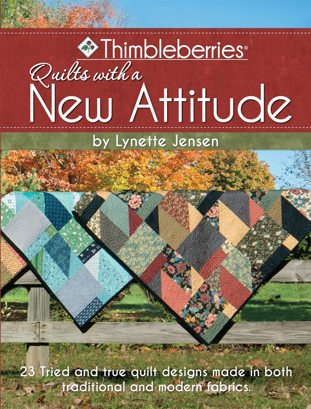 Thimbleberries (R) Quilts with a New Attitude