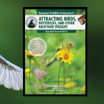 AWARD-WINNING AUTHOR AND TV PERSONALITY SHARES GARDENING TIPS TO ATTRACT BIRDS AND OTHER WILDLIFE IN NEW EDITION OF BOOK