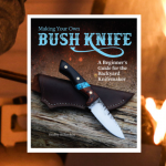 """History Channel's """"ALONE"""" Cast Member Writes Knifemaking Book for the Backyard Knifemaker"""