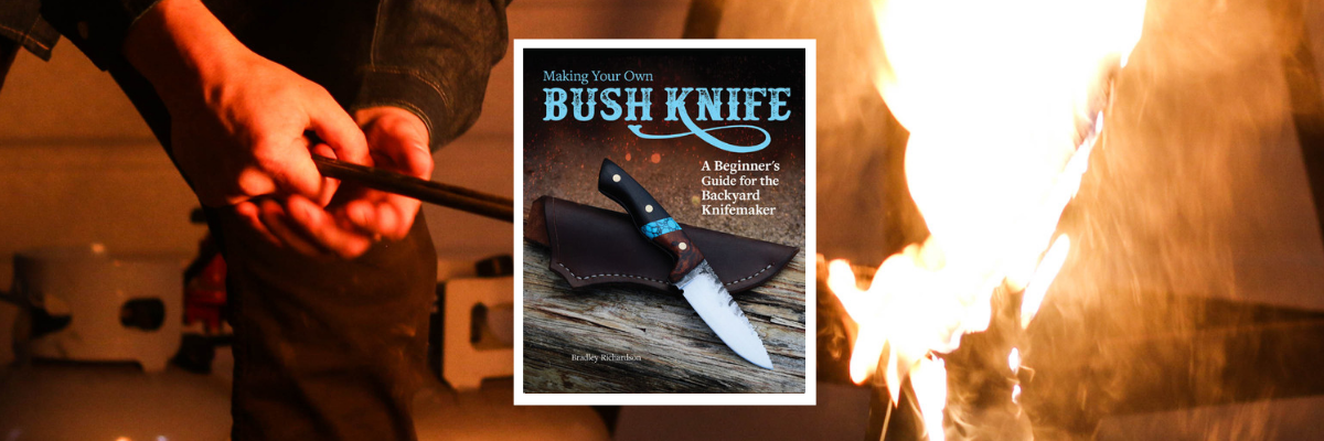 "History Channel's ""ALONE"" Cast Member Writes Knifemaking Book for the Backyard Knifemaker"