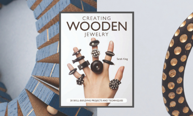 New Comprehensive Guide to Creating Wooden Jewelry