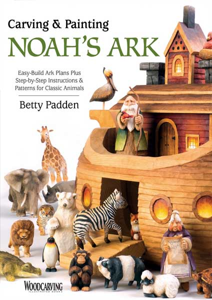 Carving & Painting Noah's Ark by Author Betty Padden
