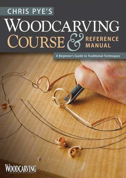 Woodcarving Course & Reference Manual by Author Chris Pye