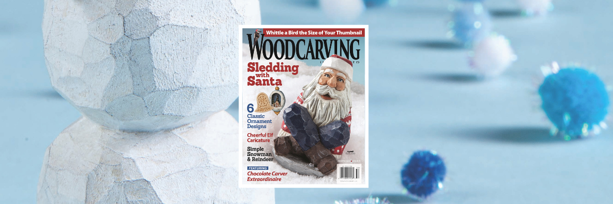 Woodcarving Illustrated launches coziest issue yet